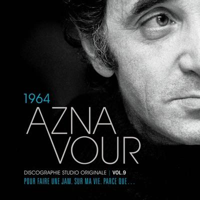 Discographie Studio Originale, Vol. 9: 1964 - Charles Aznavour
