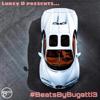 #BeatsByBugatti3 - Lukey D