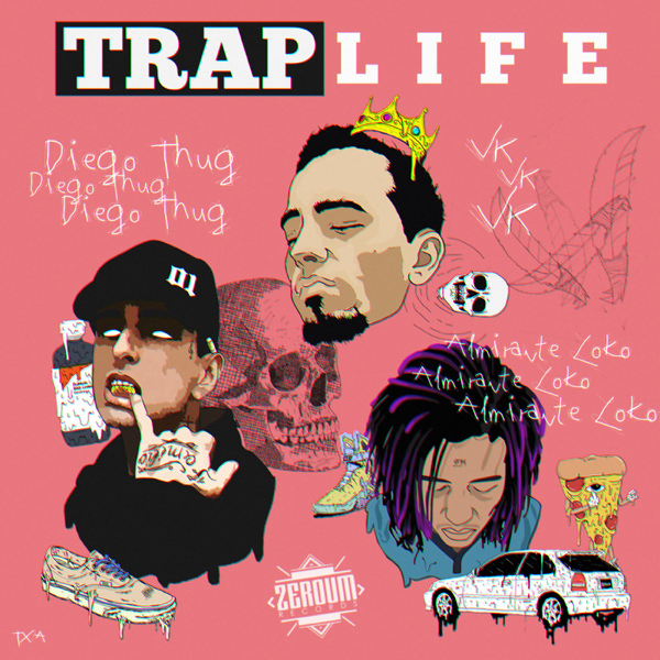 ‎Traplife (feat  VK & Almirante Loko) - Single by Diego Thug