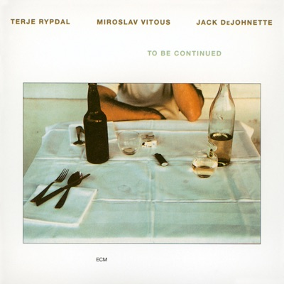 To Be Continued - Jack DeJohnette