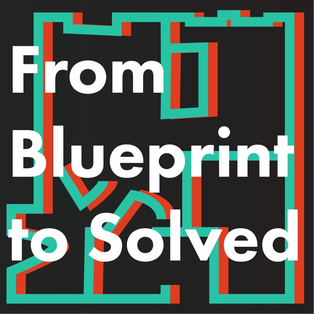 From blueprint to solved by lauren gombas on apple podcasts malvernweather Choice Image