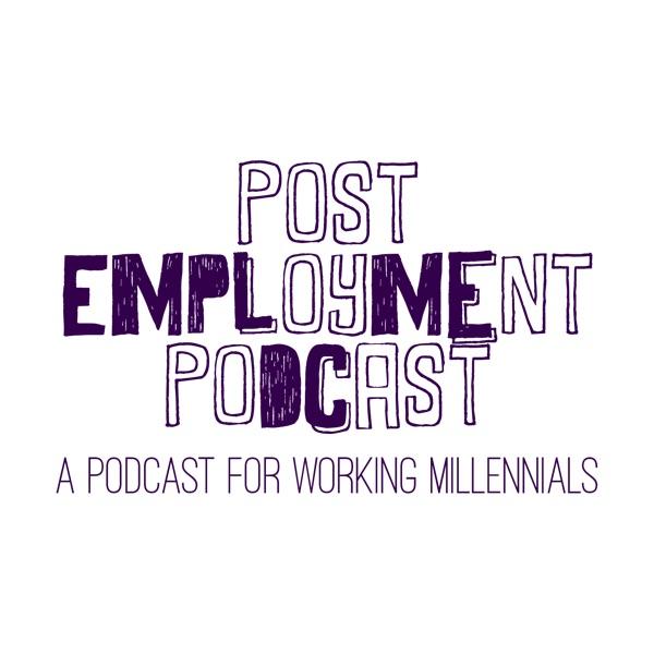 Post Employment Podcast