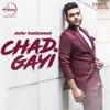 Chad Gayi Single