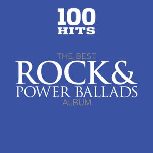 Various Artists - 100 Hits: The Best Rock & Power Ballads Album