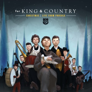 for KING & COUNTRY - Little Drummer Boy