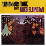 Thelonious Monk - It Don't Mean a Thing (If It Ain't Got That Swing)