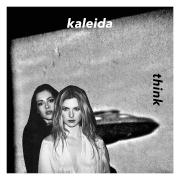 Think - EP - Kaleida - Kaleida
