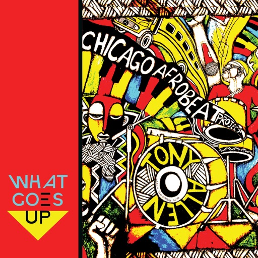 What Goes Up (feat. Tony Allen)