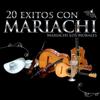 20 Éxitos Con Mariachi - Marichi Los Morales