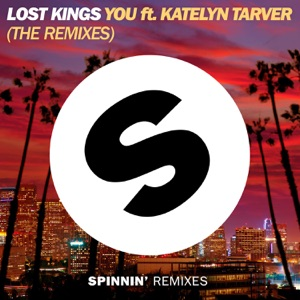 You (feat. Katelyn Tarver) [The Remixes] - EP Mp3 Download