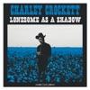 Charley Crockett - Lonesome as a Shadow Album