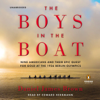 Daniel James Brown - The Boys in the Boat: Nine Americans and Their Epic Quest for Gold at the 1936 Berlin Olympics (Unabridged)  artwork