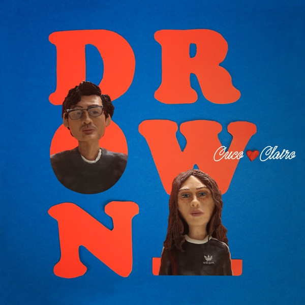 Drown - Cuco & Clairo song image