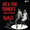 Ike Tina Turner s Kings of Rhythm Dance