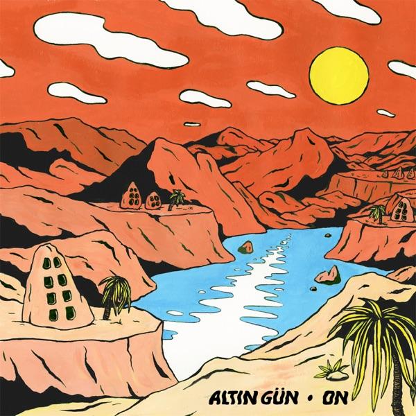On (by Altın Gün)