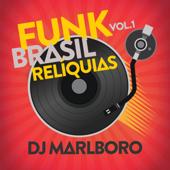 Funk Brasil Relíquias (Vol. 1)