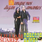 Tu Duda Y La Mía - Liliam Suarez & Roberto Zumba