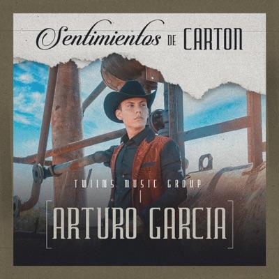Sentimientos De Cartón - Single - Arturo Garcia