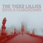 The Tiger Lillies - Destruction (feat. BERG Orchestra)