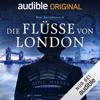 Die Flüsse von London: Die magischen Fälle des Peter Grant 1 - Ben Aaronovitch, Miron Kleinbongard & David Gromer