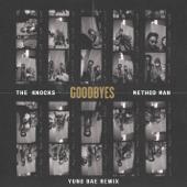Goodbyes (feat. Method Man) [Yung Bae Remix] - The Knocks