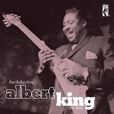 The Definitive Albert King - Albert King
