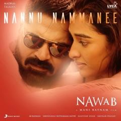 """Nannu Nammanee (From """"Nawab"""")"""