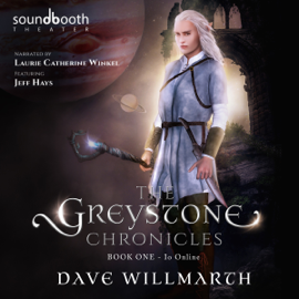 The Greystone Chronicles: Book One: Io Online (Unabridged) audiobook