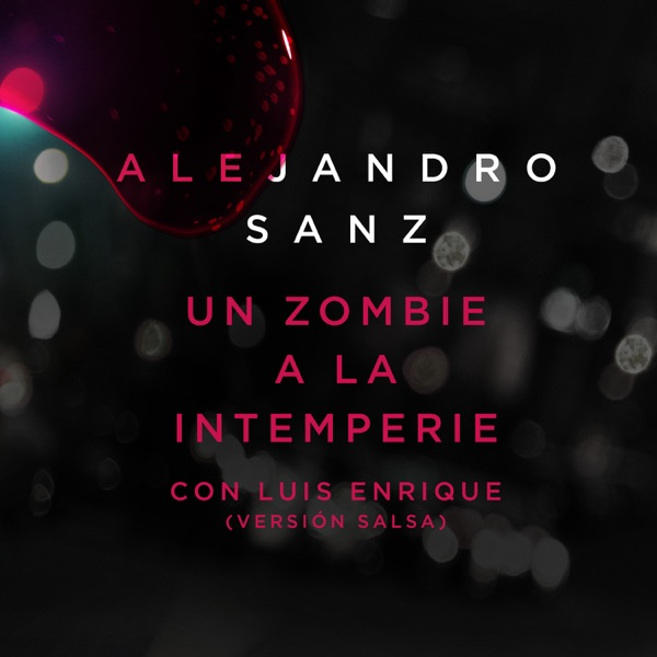 Un Zombie A La Intemperie (Versión Salsa) [feat. Luis Enrique] - Single