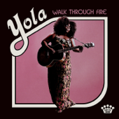 Walk Through Fire - Yola Cover Art