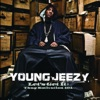 Let's Get It - Thug Motivation 101, Young Jeezy