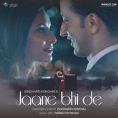 Jaane Bhi De-Siddharth Singhal