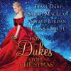 Tessa Dare, Sarah MacLean, Sophie Jordan & Joanna Shupe - How the Dukes Stole Christmas: A Holiday Romance Anthology (Unabridged)  artwork