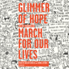 Glimmer of Hope: How Tragedy Sparked a Movement (Unabridged) - The March for Our Lives Founders