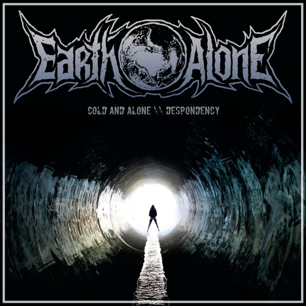 Earth Alone - Cold and Alone / Despondency [single] (2018)