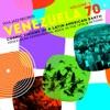 Soul Jazz Records Presents VENEZUELA 70, Vol. 2: Cosmic Visions of a Latin American Earth: Venezuelan Rock in the 1970s & Beyond