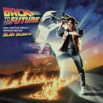 Back To the Future (Original Motion Picture Soundtrack) [Expanded Edition]