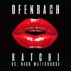 Katchi Ofenbach vs Nick Waterhouse - Ofenbach & Nick Waterhouse mp3