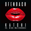 Ofenbach & Nick Waterhouse - Katchi (Ofenbach vs. Nick Waterhouse) portada