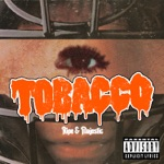 TOBACCO - Higher Kind of Thing