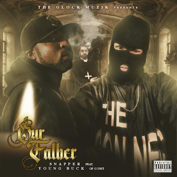 Our Father (feat. Young Buck) - Single