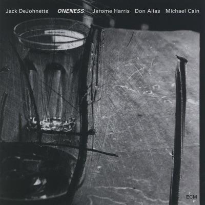 Oneness - Jack DeJohnette