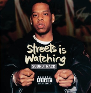 Streets Is Watching (Soundtrack from the Motion Picture)