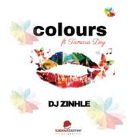 DJ Zinhle - Colours (feat. Tamara Dey)