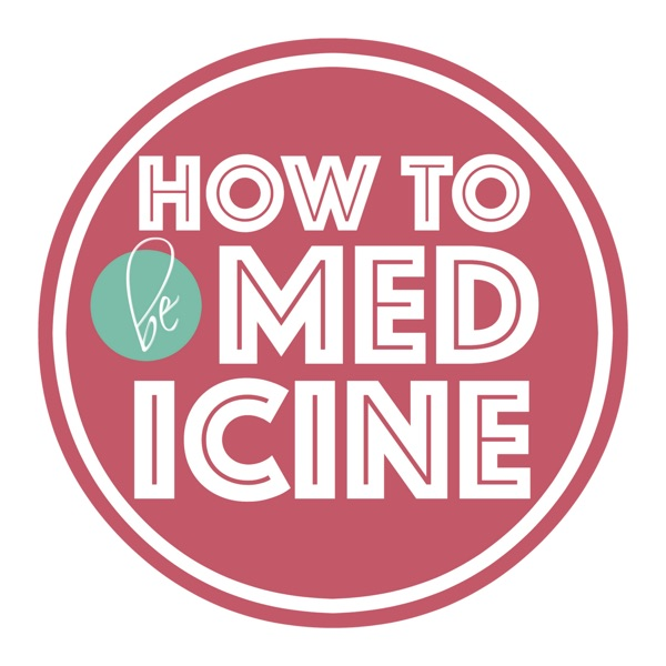 How To Be Medicine