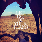 [Download] Let Go of Your Plans (feat. Madison Ryann Ward) MP3