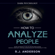 RJ Anderson - How to Analyze People: Dark Psychology - Secret Techniques to Analyze and Influence Anyone Using Body Language, Human Psychology and Personality Types (Persuasion, NLP): Dark Psychology Series, Book 2 (Unabridged)