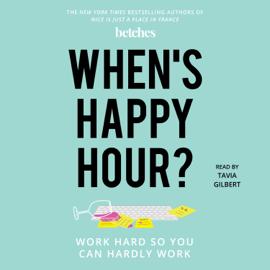 When's Happy Hour? (Unabridged) audiobook