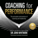 Sir John Whitmore - Coaching for Performance