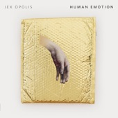 Jex Opolis - Human Emotion - TV Dub